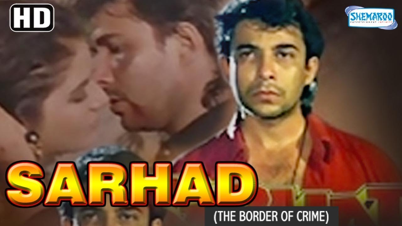 Sarhad The Border Of Crime 1995hd Deepak Tijori Farah