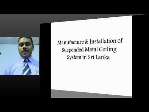 PUBLIC LECTURE : Manufacturing & Installing of Metal Ceiling System in Sri Lanka