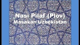 Nasi Pilaf Resepi/ Uzbek Plov Recipe