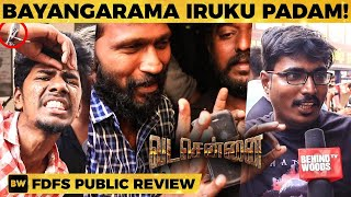 VadaChennai Review | Public's FDFS Opinion | DC 208