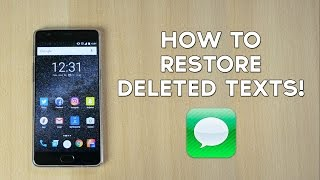 How to Restore Deleted Text Messages - SMS!