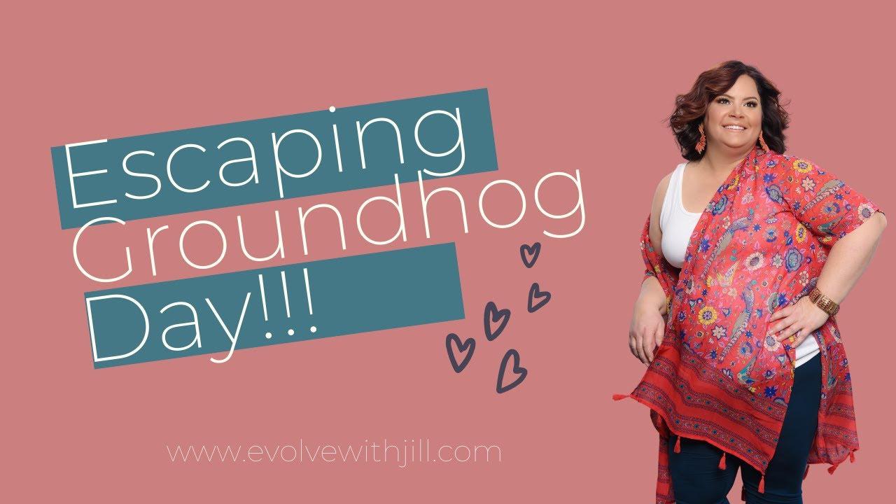 Bye Bye Groundhog Day