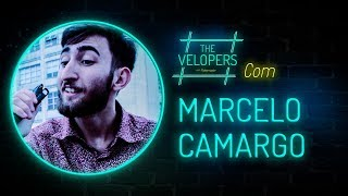 The Velopers #15 - Marcelo Camargo
