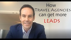 How Travel Agencies Can Generate More Leads