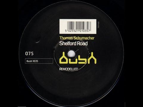 Thomas Schumacher - Remodelled - Shelford Road EP - Bush 1035