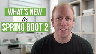 What's new in Spring Boot 2