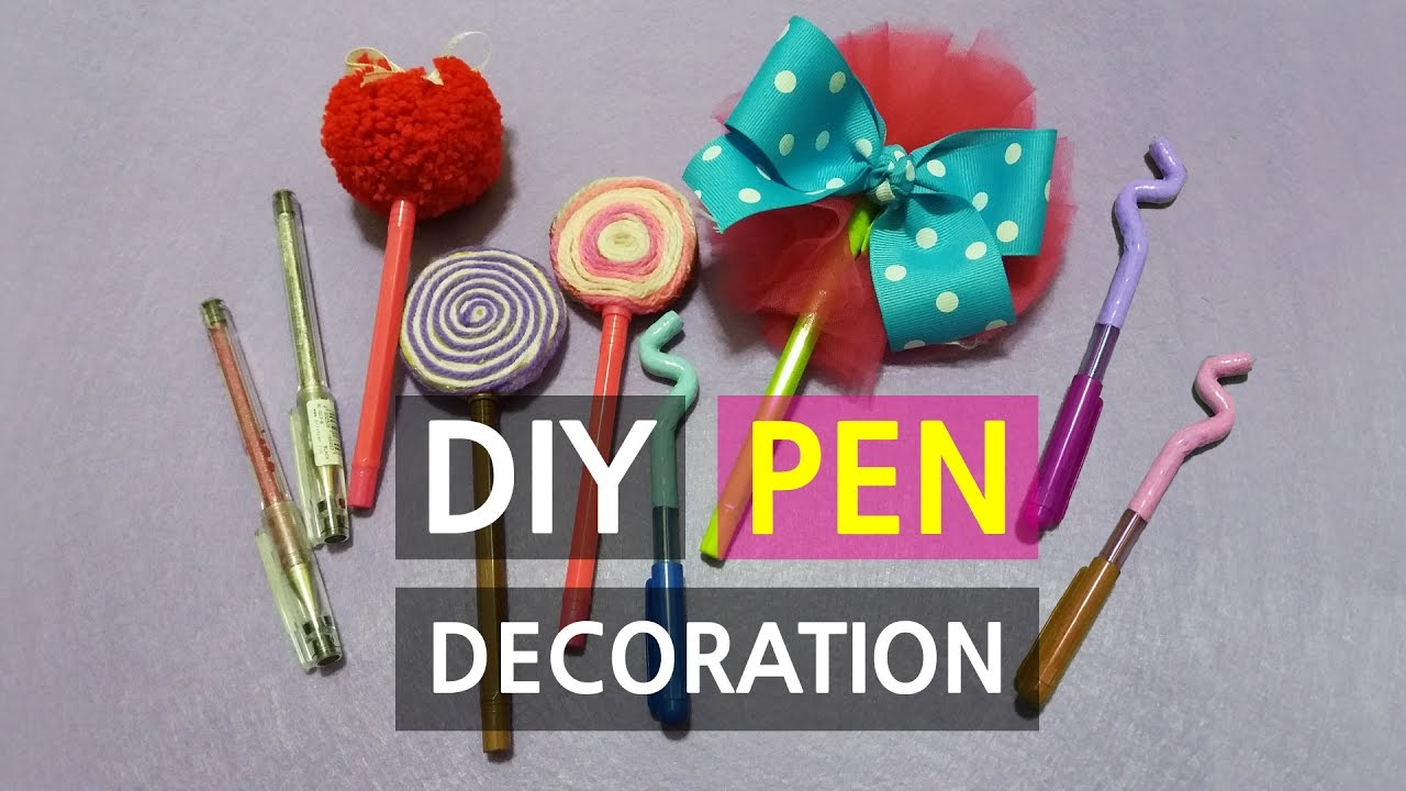 5 Diy Pen Decorations How To Decorate Pens Pen Design Ideas