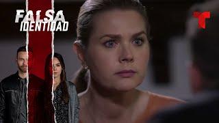 Falsa Identidad | Capítulo 51 | Telemundo Novelas