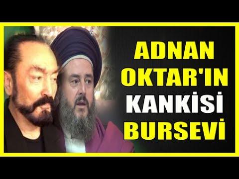 609. ADNAN OKTAR'IN KANKİSİ BURSEVİ