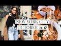 NEW YORK CITY VLOG! OCTOBER 2018! | DACEY CASH