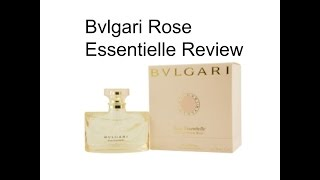Bvlgari Rose Essentielle EDT fragrance review