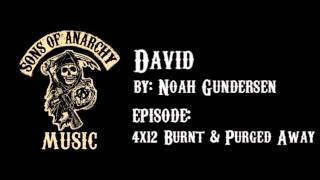 David - Noah Gundersen | Sons of Anarchy | Season 4