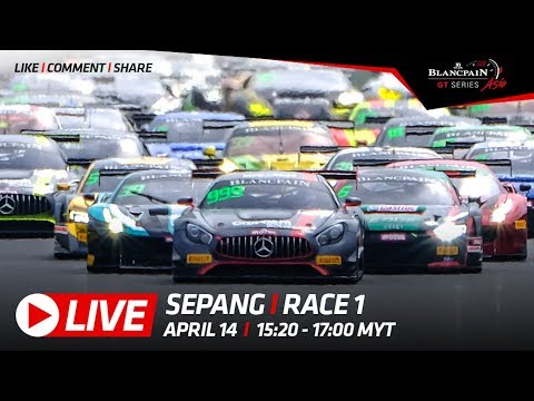 Live - Race 1 - Sepang - Blancpain GT Series Asia 2018