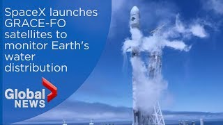 SpaceX launches GRACE-FO satellites from Falcon 9 rocket to monitor Earth