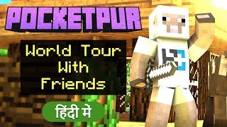 #1 [POCKET PUR] - World Tour with Friends - Minecraft PE | in Hindi | BlackClue Gaming
