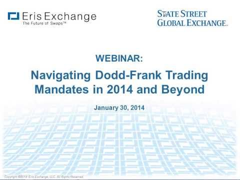 Webinar: Navigating Dodd Frank Trading Mandates in 2014 and Beyond