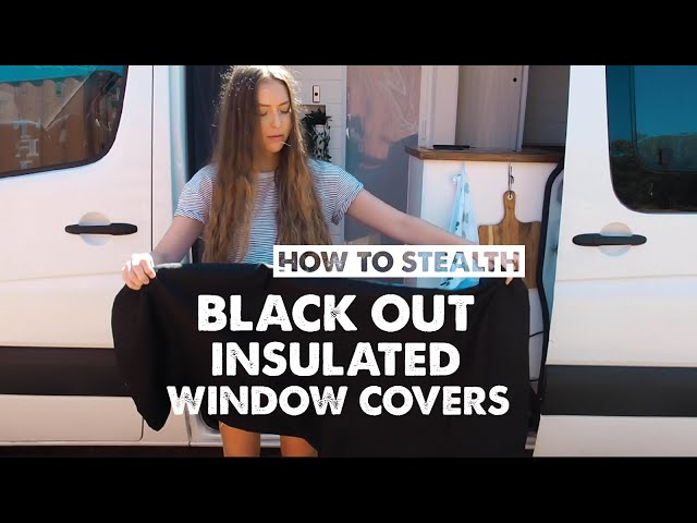 HOW WE BLOCK OUT OUR WINDOWS | STEALTH VAN MODE Ep 16