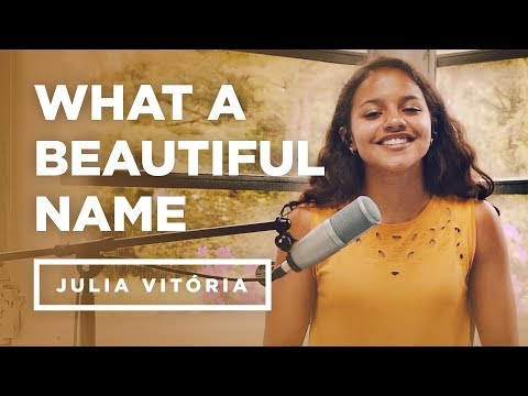 What A Beautiful Name - Julia Vitória (Cover)