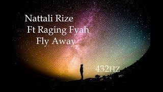 [432 Hz - Nattali Rize - Fly Away]