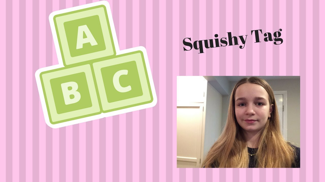 ABC SQUISHY TAGCatherine Collects Squishies - YouTube