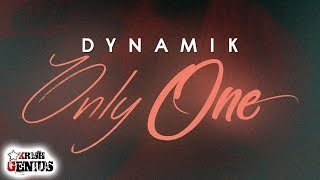 Dynamik - Only One (Raw) May 2018