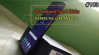 20+ Awesome Features in Samsung Galaxy S9 & S9+