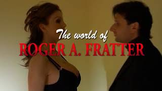 THE WORLD OF ROGER A  FRATTER