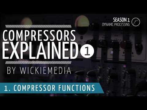 Audio Compressors explained #1 - functions