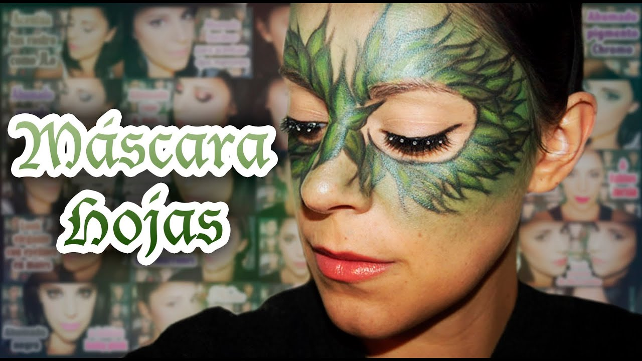 Maquillaje Carnaval Mascara Hojas Fantasia 11 Silvia Quiros Youtube