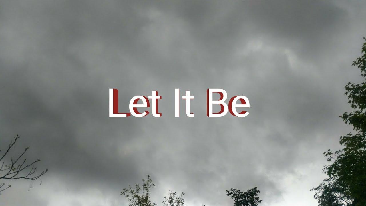 Let it be The Beatles 披頭四樂團 英文歌詞 中文翻譯 - YouTube