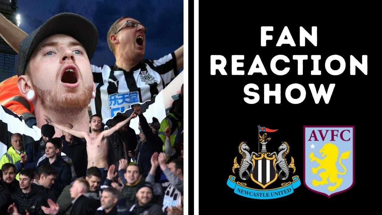 Fan Reaction Show   Newcastle United - Aston Villa