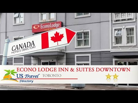 Econo Lodge Inn & Suites Downtown - Toronto Hotels, Canada