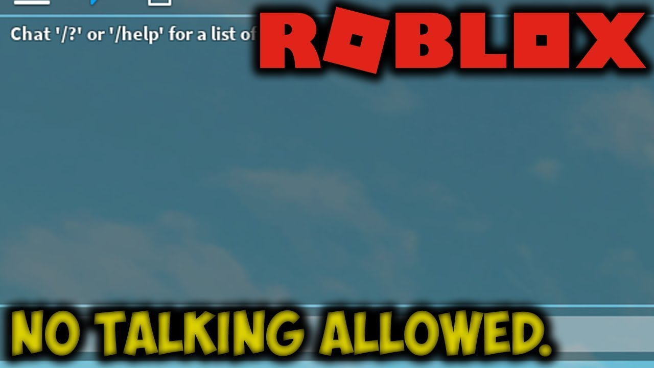 The Roblox Chat Is Broken Can T Talk Youtube