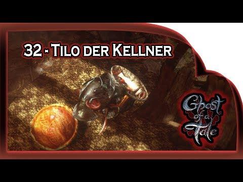Ghost of a Tale  ???? 32 - Tilo, der Kellner   Gameplay German Deutsch RPG