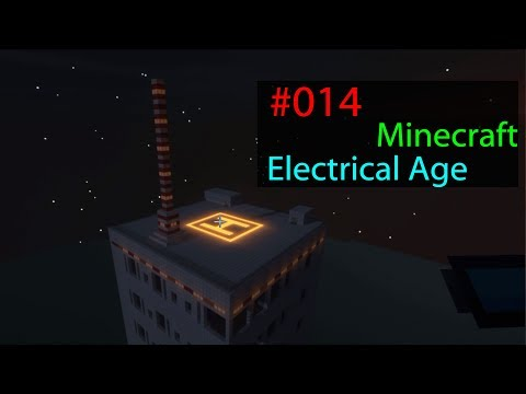 Let's Play Minecraft Electrical Age Mod # 014 - Die Antenne