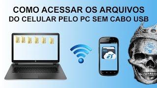 Como acessar arquivos do celular pelo PC [SEM CABO USB] [via WI-FI]