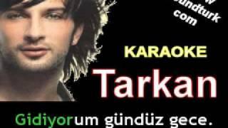 Tarkan - Uzun İnce Bir Yoldayım karaoke