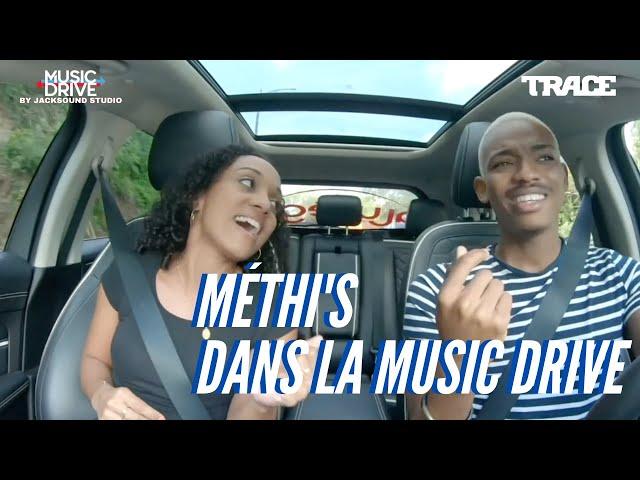 MÉTHI'S dans la Music Drive