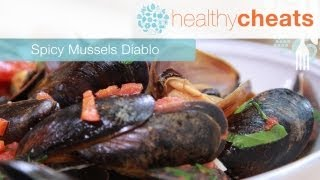 Spicy Mussels Diablo | Healthy Cheats With Jennifer Iserloh