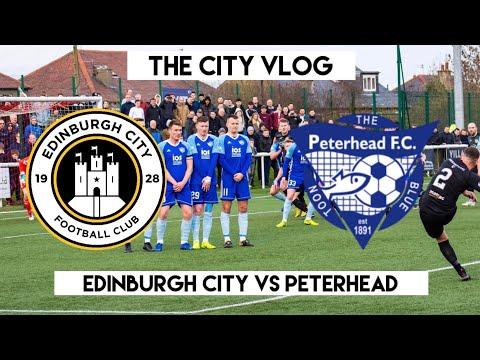 BLUE TOON TIE!!! | Edinburgh City VS Peterhead | The City Vlog Season 3 Episode 15