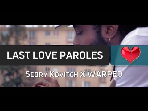 SCORY KOVITCH X WARPED - LAST LOVE PAROLES LYRICS