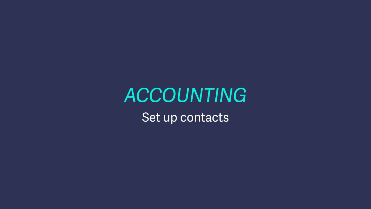 Sage Business Cloud Accounting (UK and Ireland) - Set up customer and supplier contacts