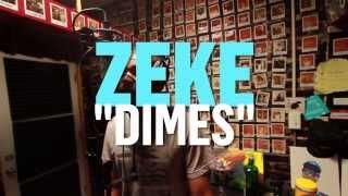 """ZEKE """"Dime"""" Live at Truth Studios"""