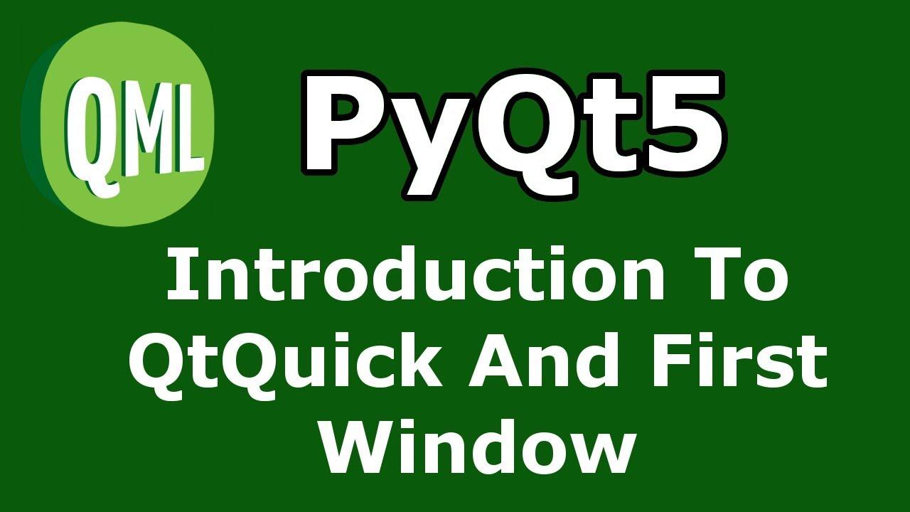 How To Create Window in PyQt5 QtQuick - Code Loop
