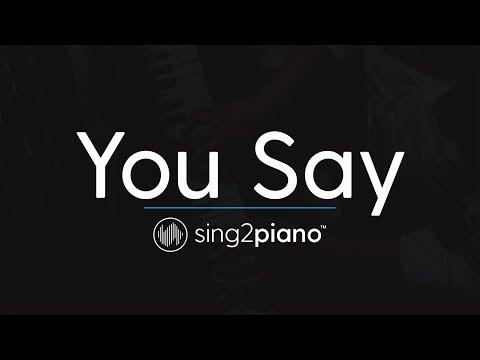 You Say (Piano Karaoke Instrumental) Lauren Daigle
