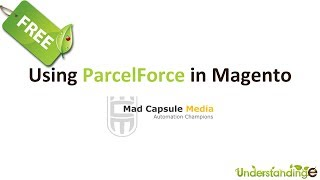 Integrating ParcelForce with Magento with the Mad Capsule Media Extension