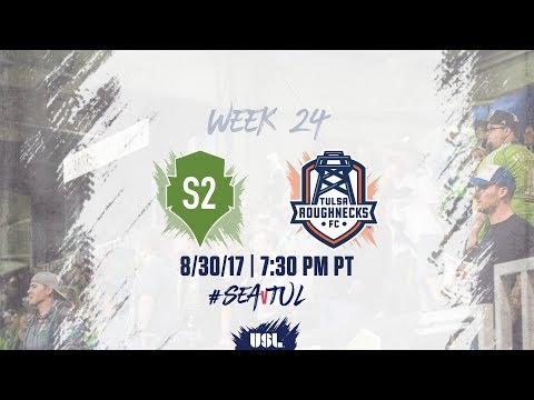 USL LIVE - Seattle Sounders FC 2 vs Tulsa Roughnecks FC 8/30/17