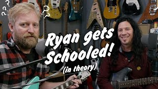 Ryan gets schooled in theory - feat. Mike Ruggirello