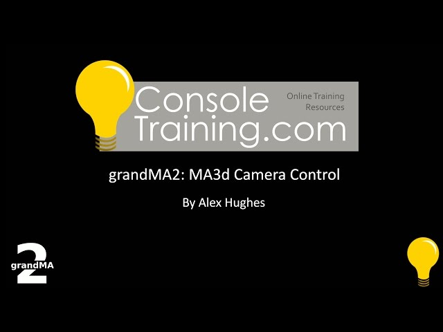 grandMA2: MA3d Camera Control via Console