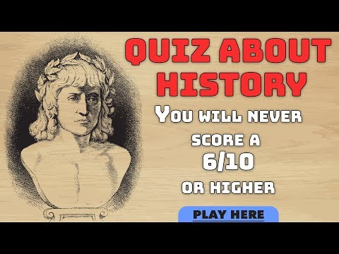 Quiz About History - And we mean never!